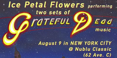 Ice Petal Flowers performing two sets of Grateful Dead Music tickets