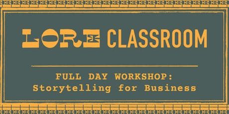 LORE Classroom: Full Day Workshop tickets