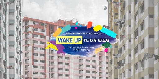 Wake Up Your Idea! Festival '19 at Keat Hong CC