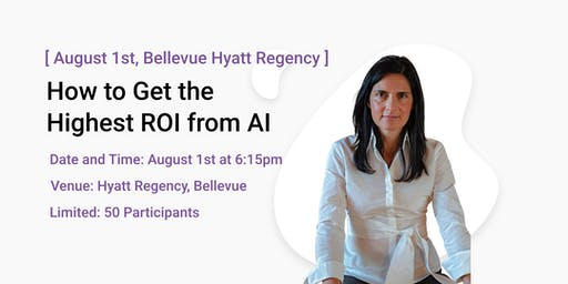 How to get the highest ROI from Artificial Intelligence