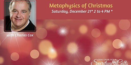 Metaphysics of Christmas with Rev. Charles Cox tickets