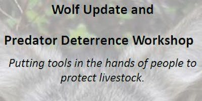 Wolf Update & Predator Deterrence Workshop