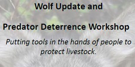 Wolf Update & Predator Deterrence Workshop tickets