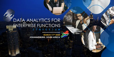 (Speaker's Deck) Data Analytics for Enterprise Functions Symposium – South Africa  tickets