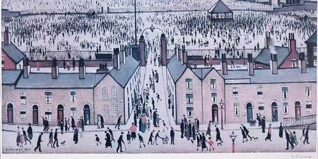 L.S Lowry Exhibition at Whitewall Galleries Knutsford tickets