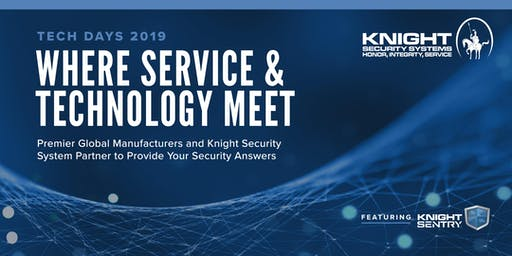 Where Service Meets Technology: Hosted by Knight Security Systems