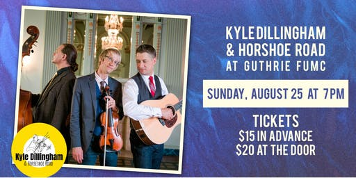 Kyle Dillingham and Horseshoe Road Concert at Guthrie FUMC