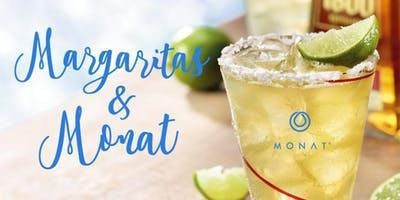 Margaritas and Monat