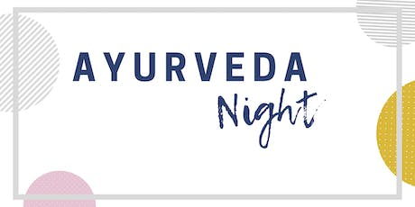 Ayurveda Night - Ayurveda schnell gekocht Tickets