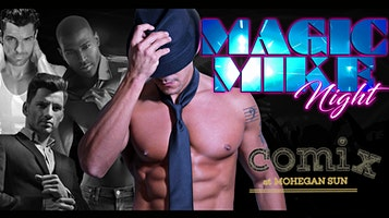 """A Magic Mike Tribute"""
