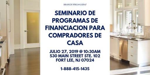 Seminario de Programas de Financiacion para Compradores de Casa!
