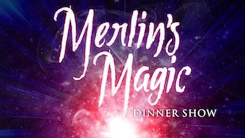 """""""Merlin's Magic Dinner Show"""""""