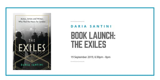 Book Launch: The Exiles: Actors, Artists and Writers Who Fled the Nazis for London