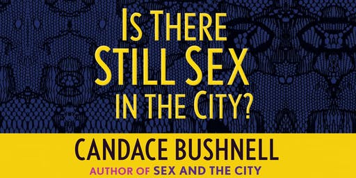 Candace Bushnell Personal Appearance & Chat