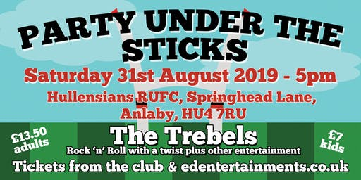 Party Under The Sticks - Hullensians Pre-Season Fundraiser