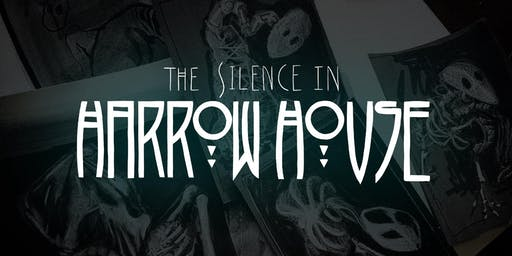 The Silence in Harrow House: An Immersive Puppet Haunted House