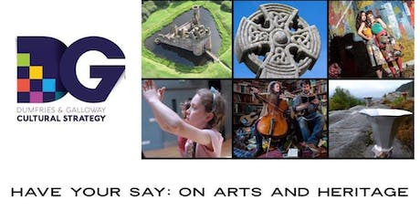 Have your say... a cultural strategy for Dumfries and Galloway - Wednesday July 24, Oasis Youth Centre, Dumfries tickets