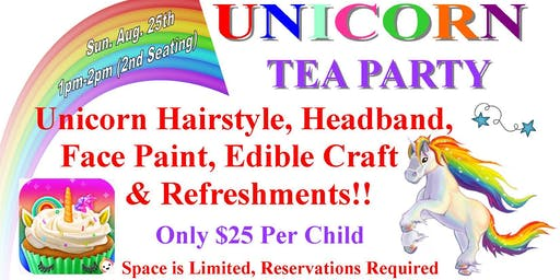 Unicorn Tea Party- 2nd Seating