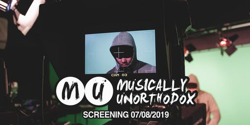 Musically Unorthodox - Premiere[NEW DATE]