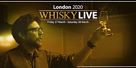 POSTPONED Whisky Live London 2020 tickets