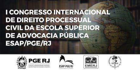 I CONGRESSO INTERNACIONAL DE DIREITO PROCESSUAL CIVIL DA ESAP ingressos
