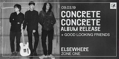 concrete concrete (Album Release!) @ Elsewhere (Zone One) tickets