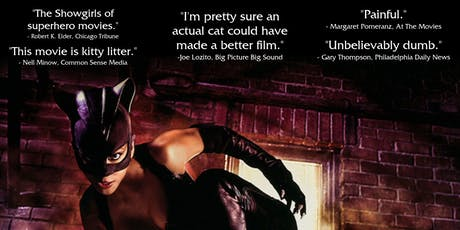 Movies R Dumb and Royal Collectibles Present CATWOMAN tickets