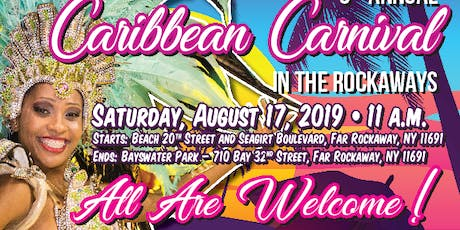 3RD ANNUAL CARIBBEAN CARNIVAL IN THE ROCKAWAYS tickets