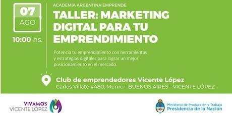 """AAE en Emprendedores VL- Taller de """"Marketing digital para tu emprendimiento""""- Vicente López, Buenos Aires entradas"""