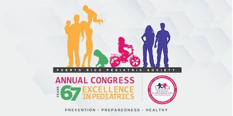 67 Congreso Anual - Sociedad Puertorriqueña de Pediatría tickets