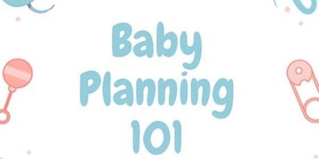 Baby Planning 101 tickets
