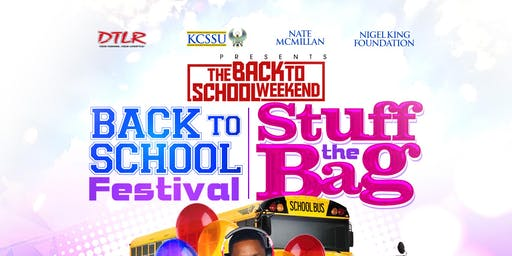 KCSSU, NATE MCMILLAN, DTLR, & NIGEL KING FOUNDATION PRESENT STUFF THE BAG!