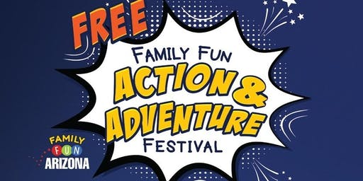 Annual Family Fun ACTION & ADVENTURE Festival!