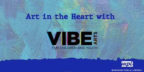 Art in the Heart with VIBE Arts (Teen)  tickets