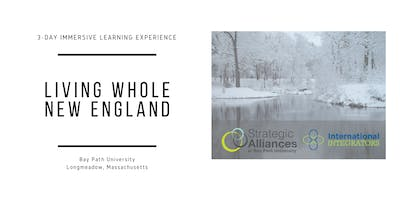Living Whole New England  |  3-day immersion program