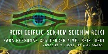 Seminario de REIKI EGIPCIO - Sekhem Seichim Reiki tickets