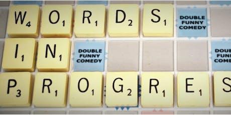 Words In Progress Comedy Festival tickets