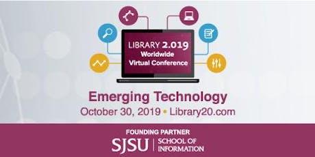 Library 2.019: Emerging Technology entradas