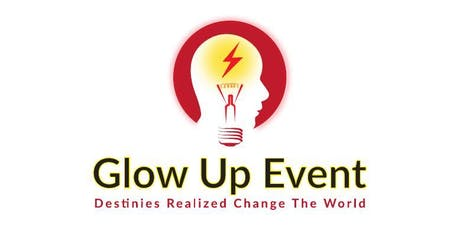 Glow Up Event (The Entrepreneurs Networking Event)  tickets