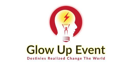 Glow Up Event (The Entrepreneurs Networking Event)