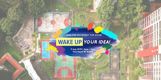Wake Up Your Idea! Festival '19 at Heartbeat Bedok