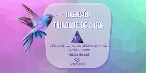 Imersão TRINDADE DE CURA