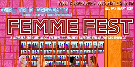 Femme Fest: a movable festival to advance emerging femme artists under 35 tickets
