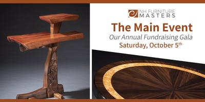 The Main Event -- Annual Fundraising Gala for the NH Furniture Masters