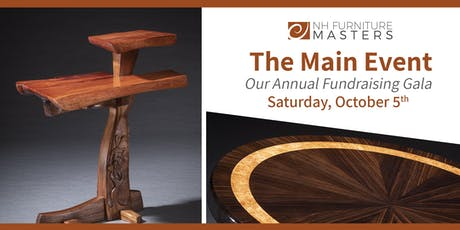 The Main Event -- Annual Fundraising Gala for the NH Furniture Masters tickets