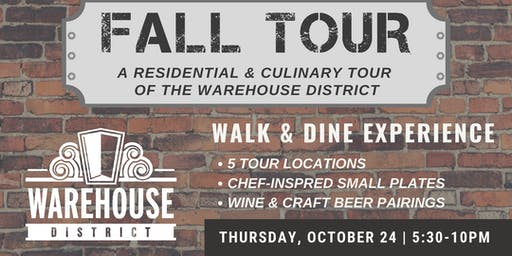 FALL TOUR - Residential & Culinary Tour of the Warehouse District