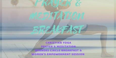 2ND ANNUAL YOGA & PRAYER MEDITATION BREAKFAST  tickets