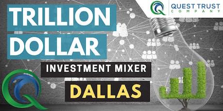 DALLAS Trillion Dollar Investment Mixer  tickets