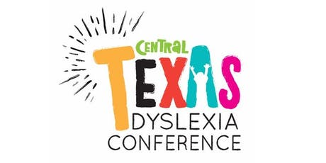 Central Texas Dyslexia Conference 2019: Your Story is Your Strength tickets