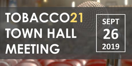 Tobacco 21 Town Hall Meeting tickets